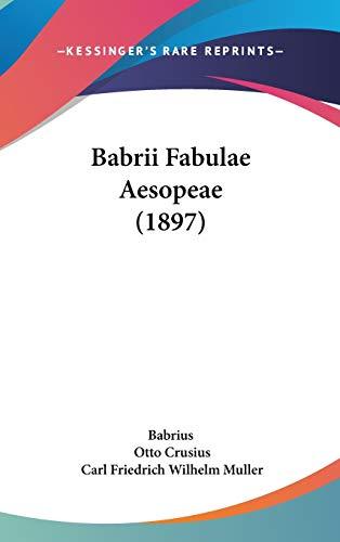 9781104074968: Babrii Fabulae Aesopeae (1897) (Latin Edition)
