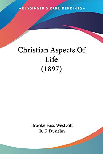 9781104082260: Christian Aspects Of Life (1897)
