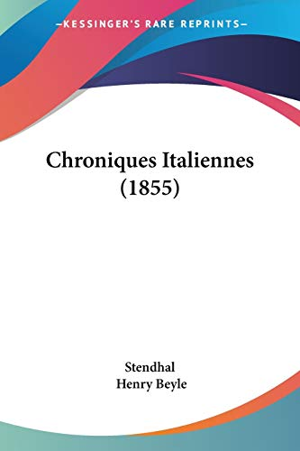 9781104083588: Chroniques Italiennes (1855) (French Edition)