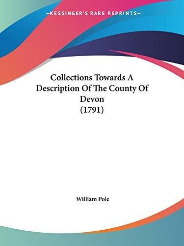 9781104084752: Collections Towards A Description Of The County Of Devon (1791)