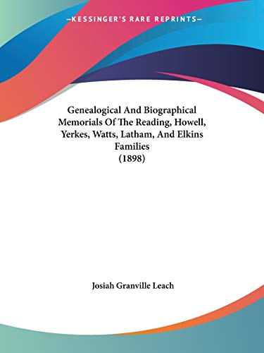 9781104090326: Genealogical And Biographical Memorials Of The Reading, Howell, Yerkes, Watts, Latham, And Elkins Families (1898)