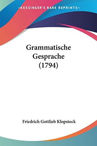 9781104091620: Grammatische Gesprache (1794)