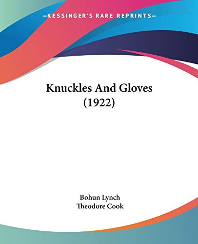 9781104096410: Knuckles and Gloves (1922)