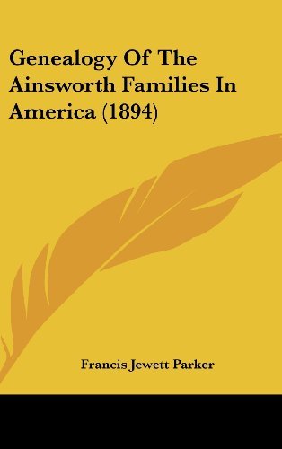 9781104100926: Genealogy Of The Ainsworth Families In America (1894)