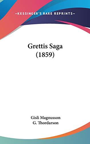 9781104104221: Grettis Saga (1859)