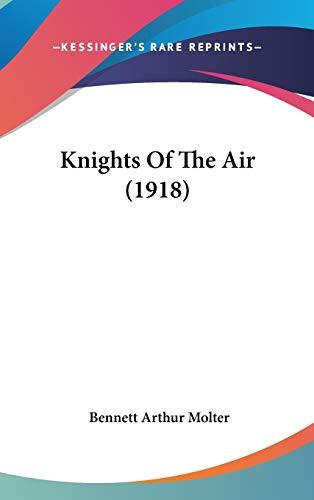 9781104104535: Knights Of The Air (1918)