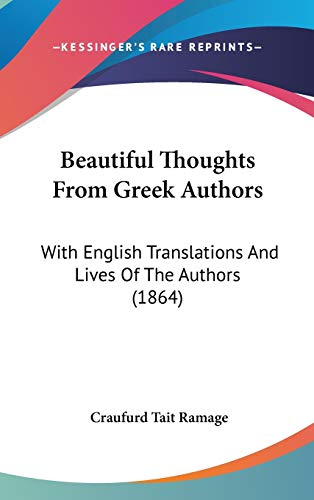 9781104109226: Beautiful Thoughts From Greek Authors: With English Translations And Lives Of The Authors (1864)