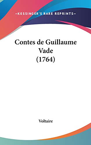 9781104109431: Contes de Guillaume Vade (1764) (French Edition)