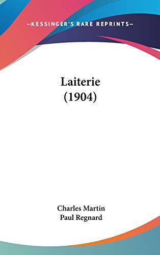 9781104109653: Laiterie (1904)