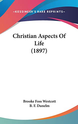 9781104110338: Christian Aspects Of Life (1897)