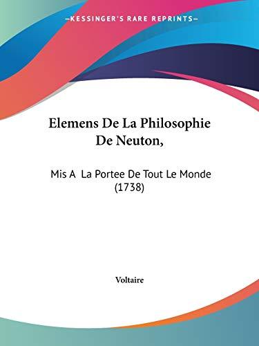 9781104121495: Elemens De La Philosophie De Neuton,: Mis A La Portee De Tout Le Monde (1738)