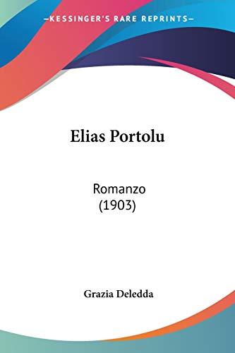 9781104122126: Elias Portolu: Romanzo (1903)