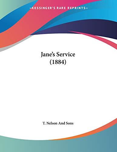 Jane's Service (1884): T Nelson &