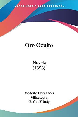 9781104148386: Oro Oculto: Novela (1896)