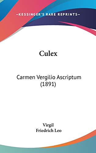 Culex: Carmen Vergilio Ascriptum (1891) (1104151286) by Virgil; Friedrich Leo