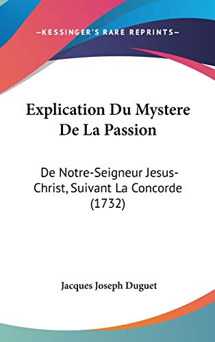 9781104157708: Explication Du Mystere De La Passion