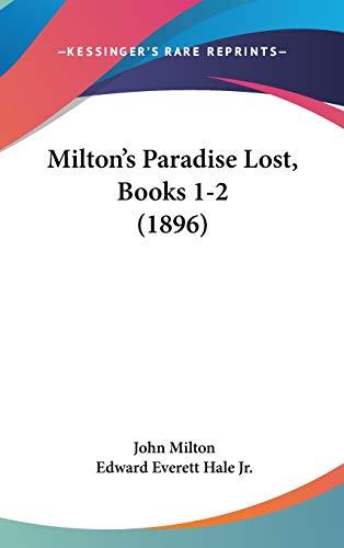 9781104157975: Milton's Paradise Lost, Books 1-2 (1896)