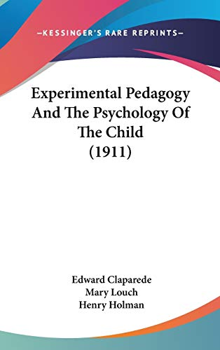9781104166144: Experimental Pedagogy And The Psychology Of The Child (1911)