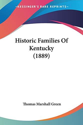 9781104177119: Historic Families Of Kentucky (1889)