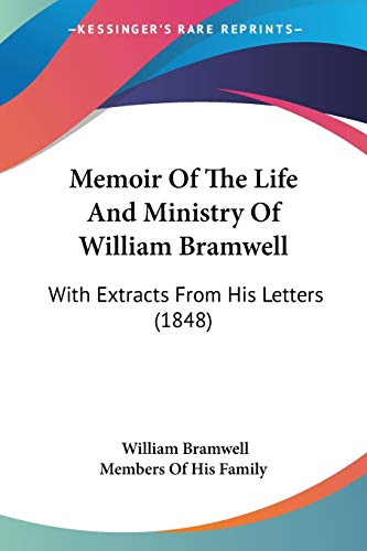 9781104190583: Memoir Of The Life And Ministry Of William Bramwell: With Extracts From His Letters (1848)