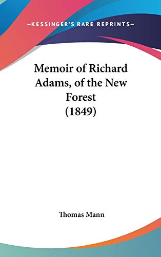 9781104205195: Memoir of Richard Adams, of the New Forest (1849)