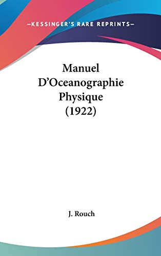 9781104207410: Manuel D'Oceanographie Physique (1922) (French Edition)