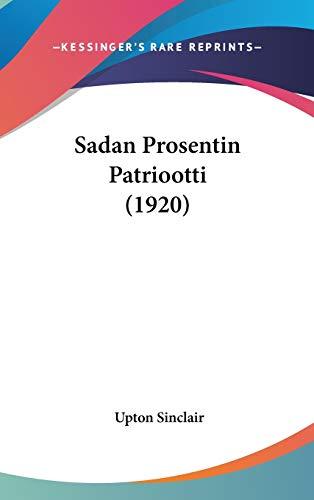 9781104208721: Sadan Prosentin Patriootti (1920) (Finnish Edition)