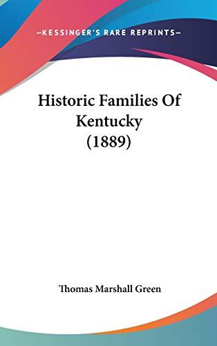 9781104211233: Historic Families Of Kentucky (1889)
