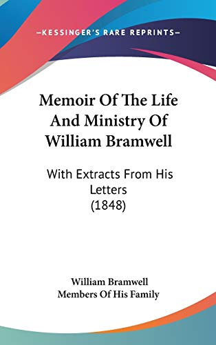 9781104211288: Memoir Of The Life And Ministry Of William Bramwell: With Extracts From His Letters (1848)
