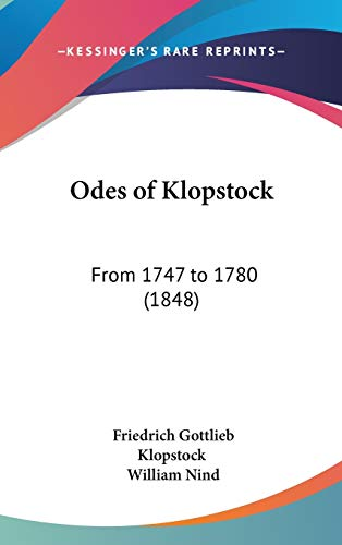 9781104212544: Odes of Klopstock: From 1747 to 1780 (1848)