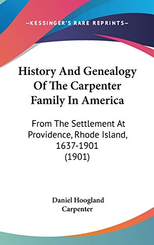 History And Genealogy Of The Carpenter Family