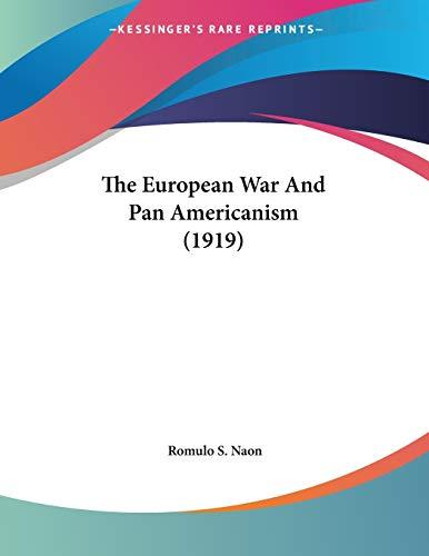9781104235123: The European War And Pan Americanism (1919)