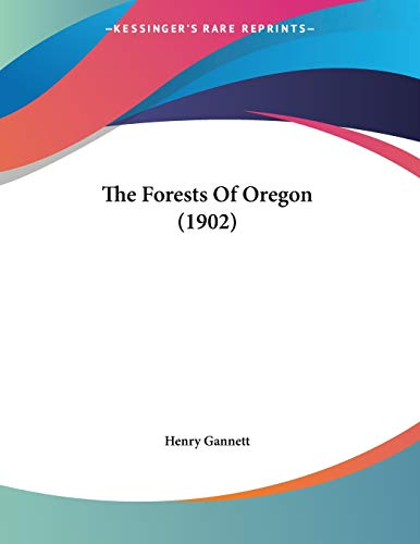 9781104237493: The Forests Of Oregon (1902)
