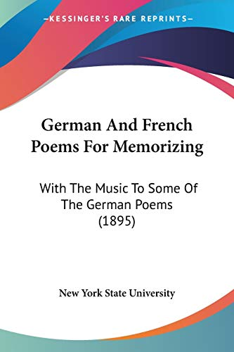 9781104243593: German And French Poems For Memorizing: With The Music To Some Of The German Poems (1895)