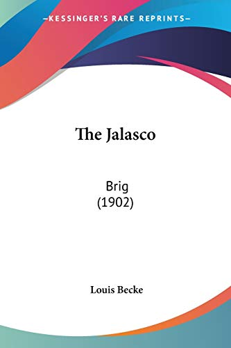 The Jalasco: Brig (1902) (1104258978) by Louis Becke
