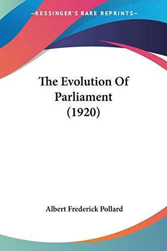 9781104263607: The Evolution Of Parliament (1920)