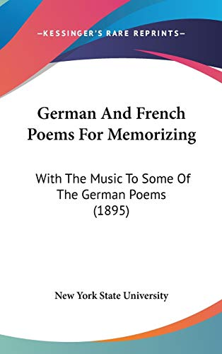 9781104268879: German And French Poems For Memorizing: With The Music To Some Of The German Poems (1895)