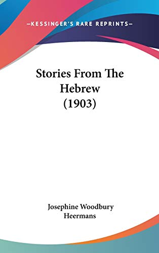 9781104274054: Stories From The Hebrew (1903)