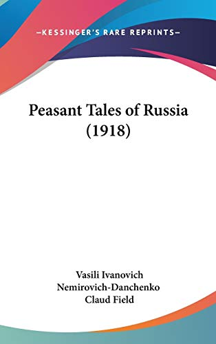 9781104274832: Peasant Tales of Russia (1918)