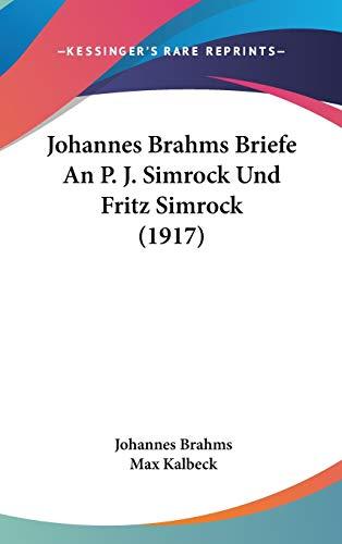 Johannes Brahms Briefe An P. J. Simrock