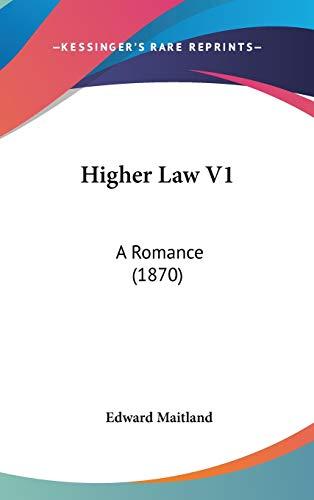 9781104281625: Higher Law V1: A Romance (1870)
