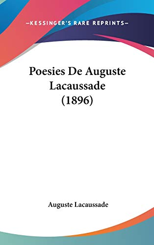 9781104282202: Poesies De Auguste Lacaussade (1896) (French Edition)