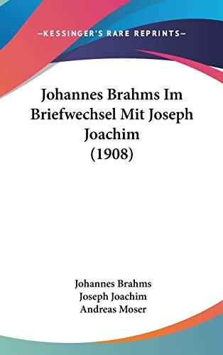 9781104282295: Johannes Brahms Im Briefwechsel Mit Joseph Joachim (1908) (German Edition)