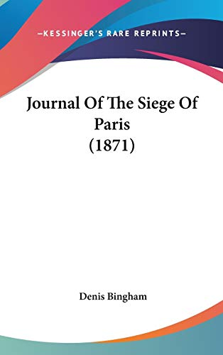 9781104285241: Journal Of The Siege Of Paris (1871)