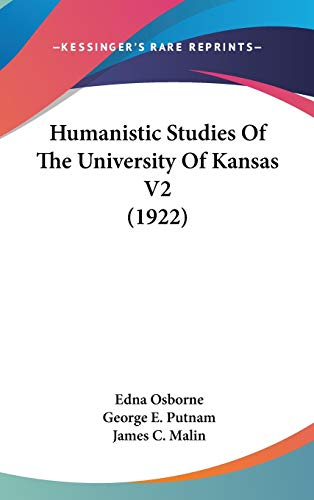 9781104288877: Humanistic Studies Of The University Of Kansas V2 (1922)