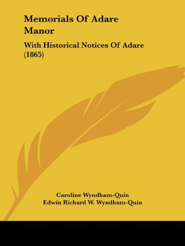 9781104296018: Memorials Of Adare Manor: With Historical Notices Of Adare (1865)