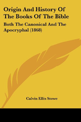 9781104304065: Origin And History Of The Books Of The Bible: Both The Canonical And The Apocryphal (1868)