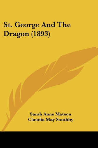 9781104308254: St. George And The Dragon (1893)