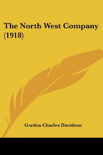 9781104317560: The North West Company (1918)