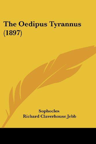 9781104318017: The Oedipus Tyrannus (1897)